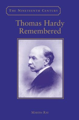 Thomas Hardy Remembered