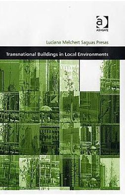 Transnational Buildings in Local Environments
