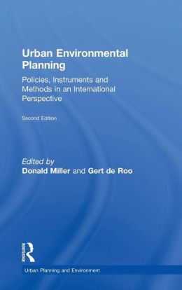 Urban Environmental Planning: Policies, Instruments, and Methods in an International Perspective
