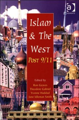 Islam and the West Post-September 11th