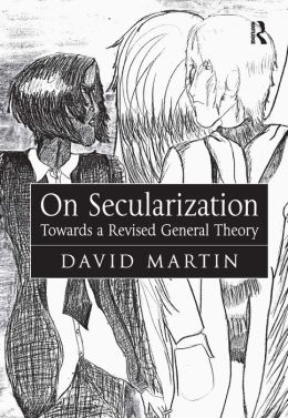 On Secularization: Towards a Revised General Theory