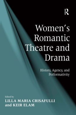 Women's Romantic Theatre and Drama