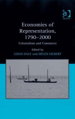 Economics of Representation in Nineteenth and Twentieth- Century Literature and Culture: Colonialism and Commerce