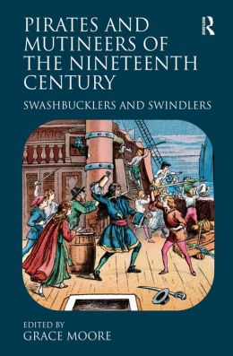 Pirates and Mutineers of the Nineteenth Century