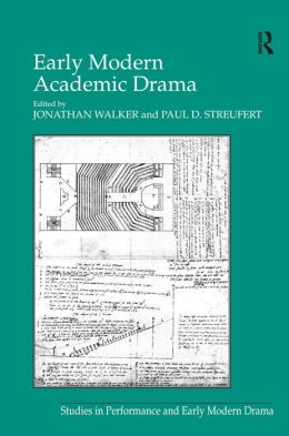 Early Modern Academic Drama