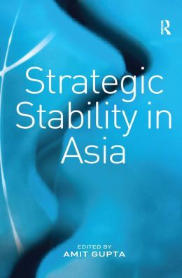 Strategic Stability in Asia