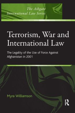 Terrorism, War and International Law