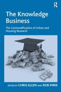 The Knowledge Business: The Commodification of Urban and Housing Research