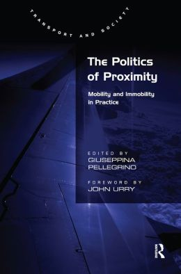 The Politics of Proximity