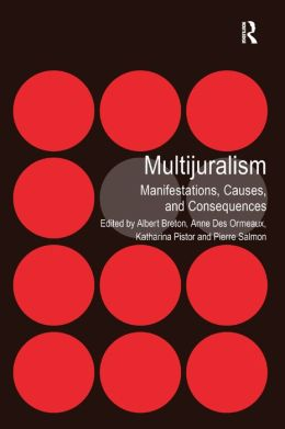 Multijuralism: Manifestations, Causes, and Conequences