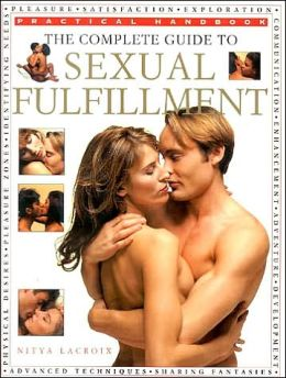 Complete Guide to Sexual Fulfillment