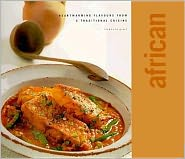 African: Heartwarming Flavours from a Traditional Cuisine