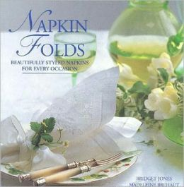 Napkin Folds: Beautifully Styled Napkins for Every Occasion