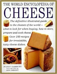 Cheese: The Definitive Illustrated Guide to the Cheeses of the World