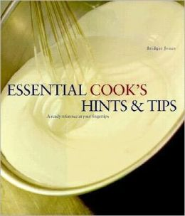 Essential Cook's Hints and Tips: A Ready Reference at Your Fingertips