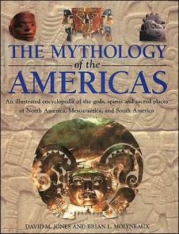 The Mythology of the Americas