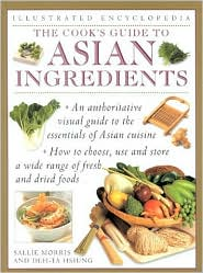 The Cook's Guide to Asian Ingredients