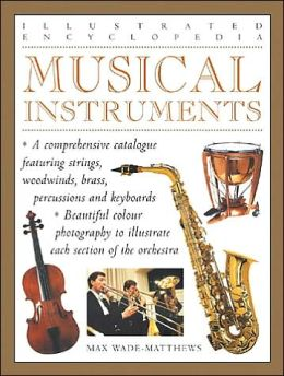 Musical Instruments (Illustrated Encyclopedia Series)