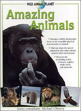 Amazing Animals: Wild Animal Planet Series