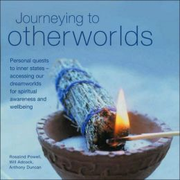 Journeying to Otherworlds