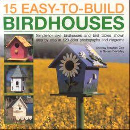 15 Easy to Build Birdhouses