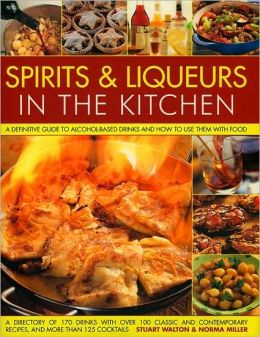 SPIRITS & LIQUEURS FOR COOKING: A PRACTICAL KITNOPE