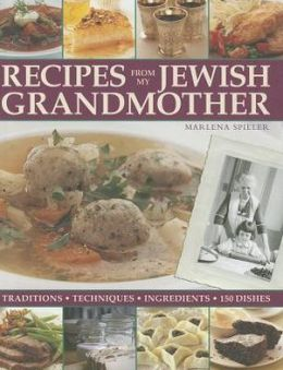 Recipes from My Jewish Grandmother