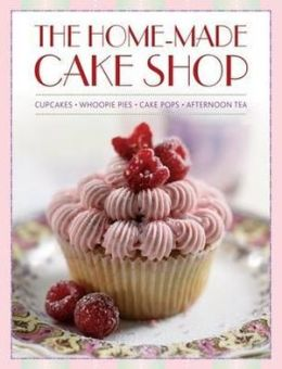 The Home-Made Cake Shop: Cupcakes - Whoopies Pies - Cake Pops - Afternoon Tea
