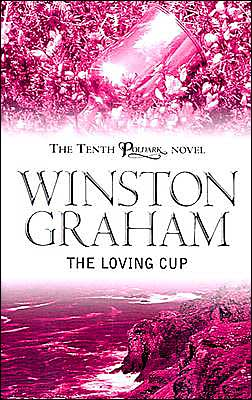 Loving Cup: A Novel of Cornwall 1813-1815 (Poldark Series #10)