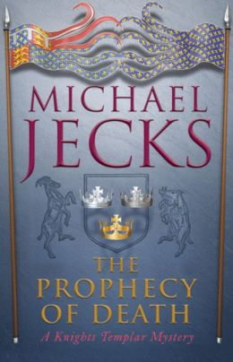 The Prophecy of Death (Medieval West Country Series #25)