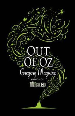 Out of Oz (Wicked Years Series #4)