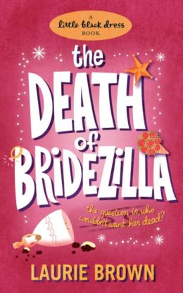 The Death of Bridezilla