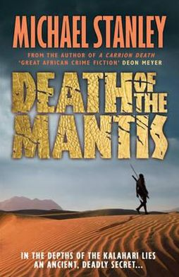 Death of the Mantis (Detective Kubu Series #3)
