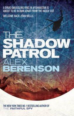 The Shadow Patrol (John Wells Series #6)