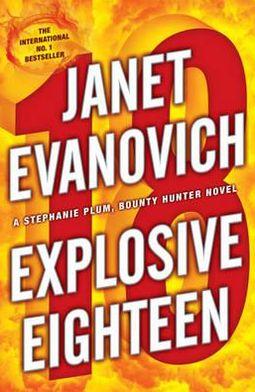 Explosive Eighteen (Stephanie Plum Series #18)