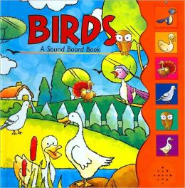 Birds: A Sound Board-Book