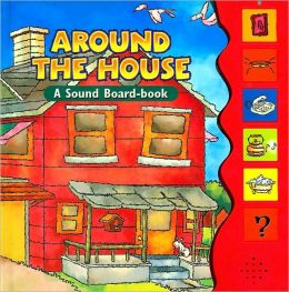 Around the House: A Sound Board-Book