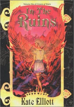 In the Ruins (Crown of Stars Series #6)