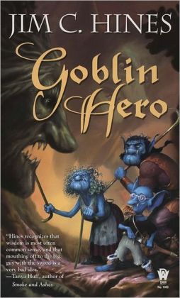 Goblin Hero (Jig the Goblin Series #2)