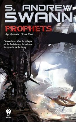 Prophets (Apotheosis Series #1)