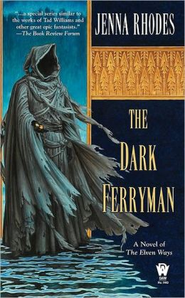 The Dark Ferryman (Elven Ways Series #2)