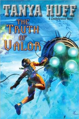 The Truth of Valor (Confederation Series #5)