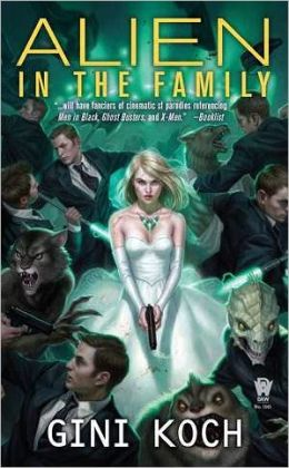 Alien in the Family: Alien Novels, Book Three