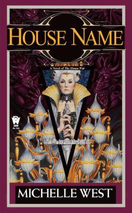 House Name (House War Series #3)