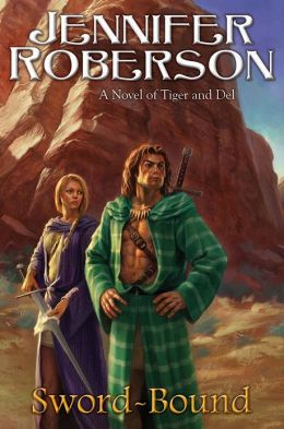 Sword-Bound: A Novel of Tiger and Del Jennifer Roberson