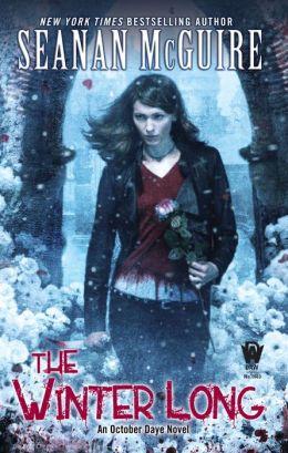 October Daye 08 - The Winter Long - Seanan McGuire