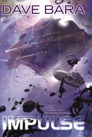 Impulse: The Lightship Chronicles, Book One