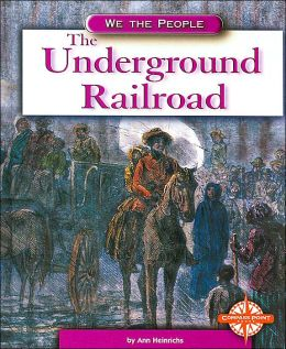 The Underground Railroad (We the People)