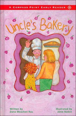 Uncle's Bakery (A Compass Point Early Reader)