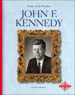 John F. Kennedy (Profiles of the Presidents)